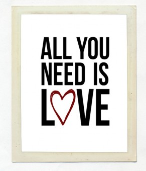"Постер ""All you need is love"" 2"